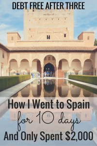 How I went to Spain for 10 days and only spent $2,000
