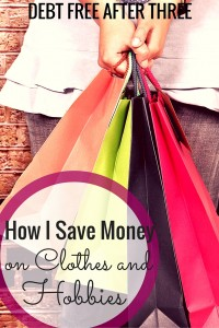 How I save money on clothes and hobbies