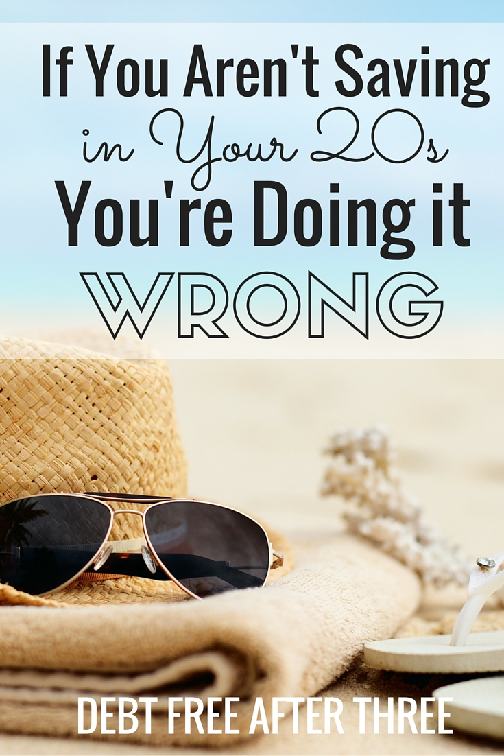 Contrary to what some viral media stars will tell you, if you're not saving money in your 20s, you're definitely doing it wrong!