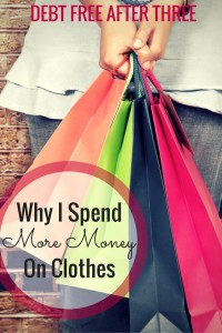 Why I Spend More Money on Clothes