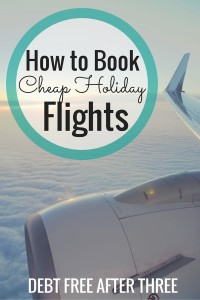 How to Book Cheap Holiday Flights
