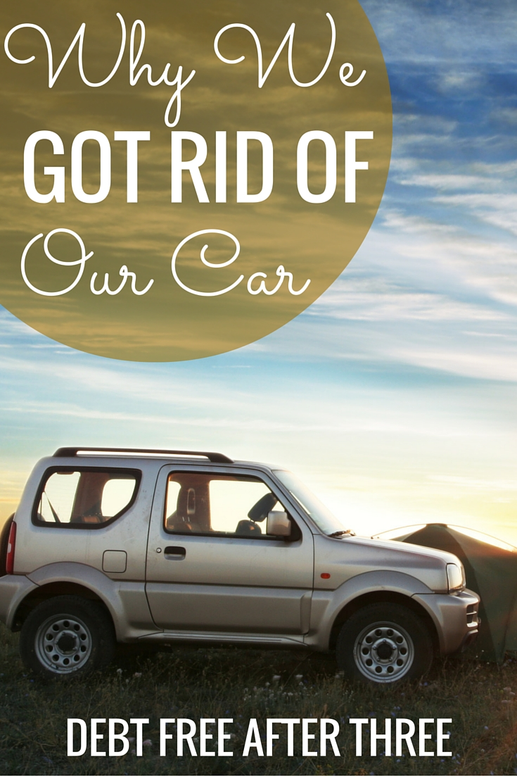Why getting rid of our car made financial sense to us - and why you might want to consider selling your car, too!