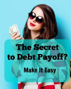 The Secret to Debt Payoff? Make It Easy