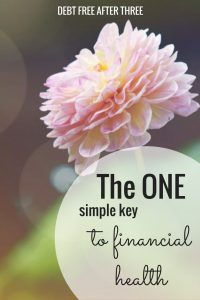 The One Simple Key to Financial Health